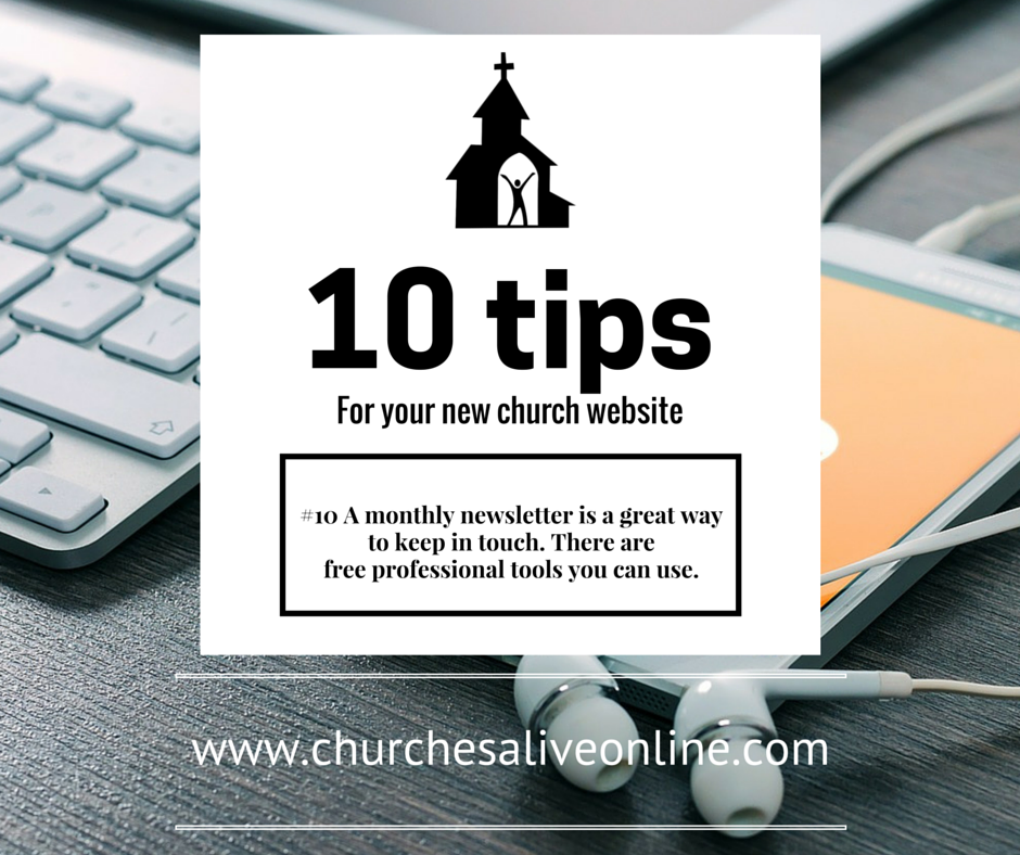 #10 A monthly newsletter is a great way to keep in touch.